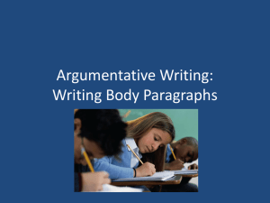 Argumentative Writing: Writing Body Paragraphs