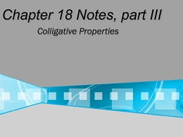 Chapter 18 Notes, part III