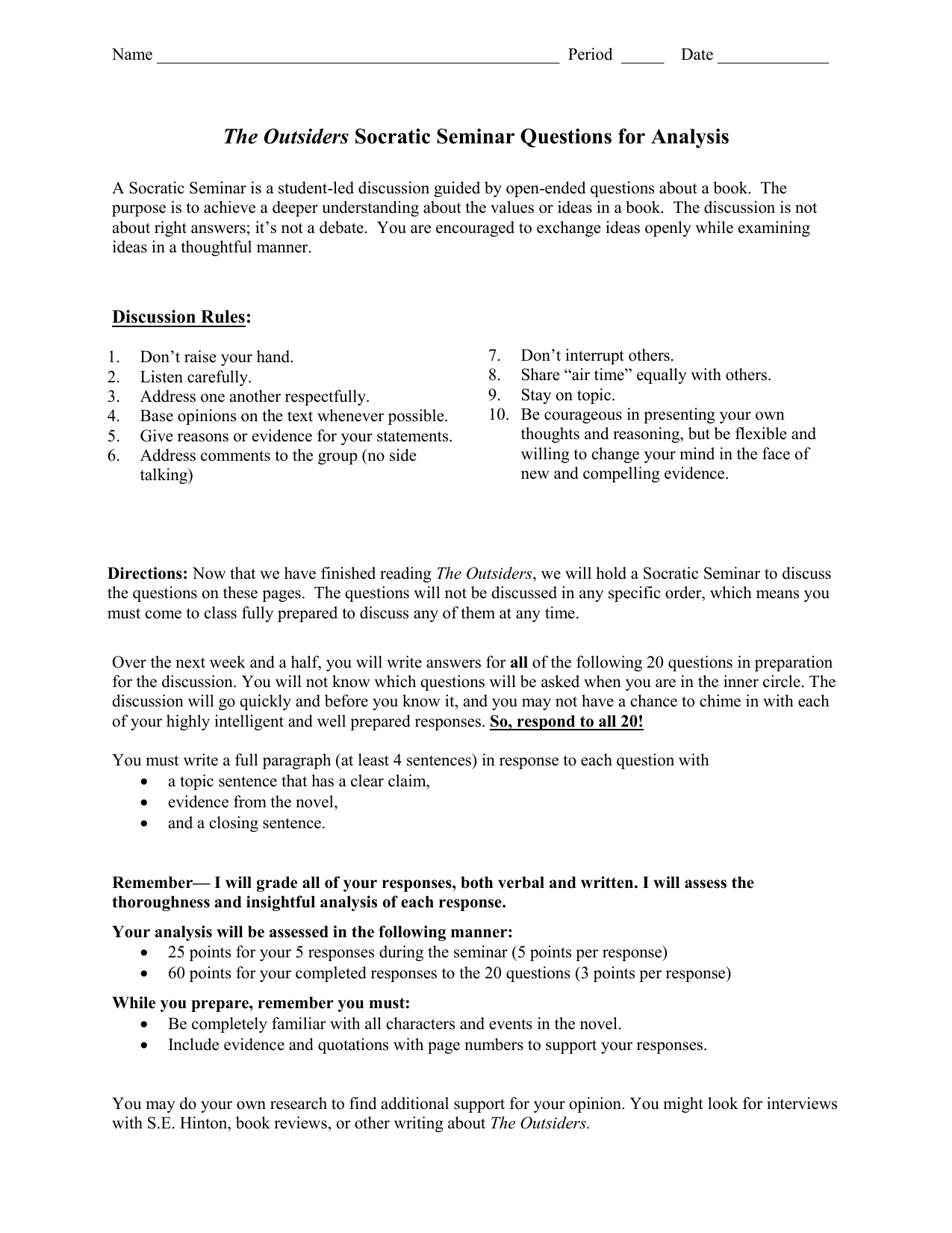 Socratic Seminar The Outsiders Eafbdafbcdccepng Help Writing Lyrics also Thesis Statement For Comparison Essay  College Application Writer 3rd Edition Online