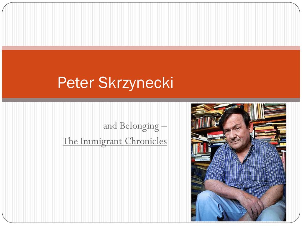 peter skrzynecki belonging