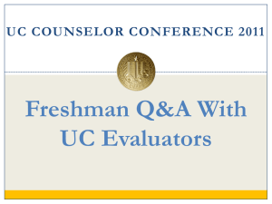 UC Counselor's Conference Freshman Q&A