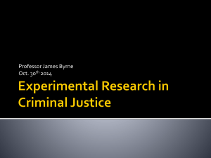 Experimental Research in Criminal Justice