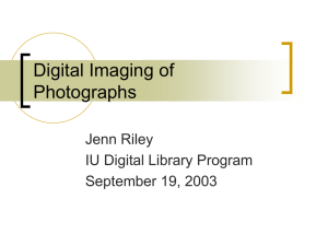 Digital Imaging of Photographs - Indiana University Digital Library