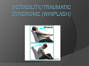 Instability/Traumatic Syndrome (Whiplash)