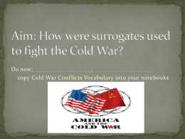 How were surrogates used to fight the Cold War