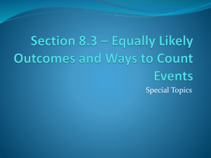 Section 8.3 * Equally Likely Outcomes and Ways to