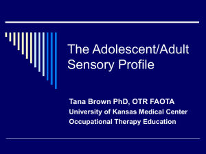 Using the Adolescent/Adult Sensory Profile for Intervention Planning