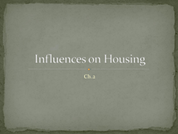 Influences on Housing Ch.2