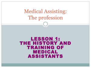 Medical Assisting: The profession