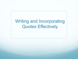File writing and incorporating quotes effectively1