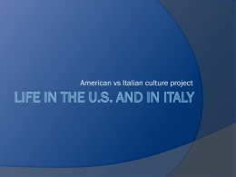 life in the us and italy