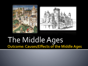 Outcome: Causes/Effects of the Middle Ages