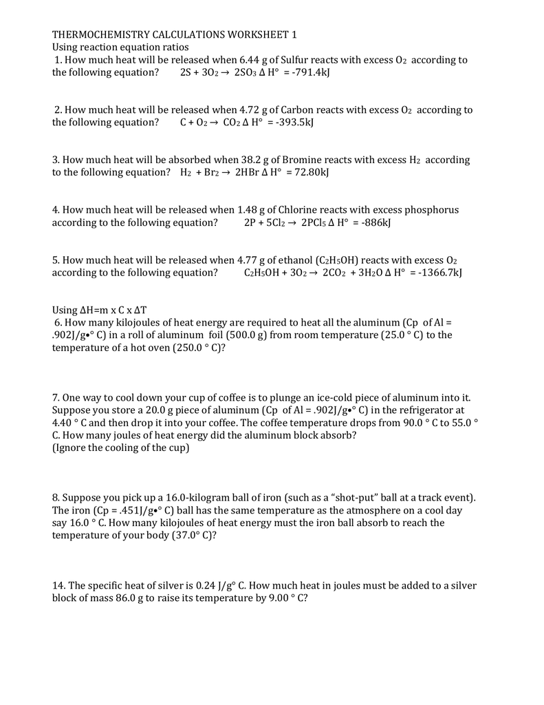 THERMOCHEMISTRY CALCULATIONS WORKSHEET 1 Using