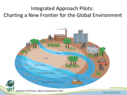Integrated Approach - Global Environment Facility