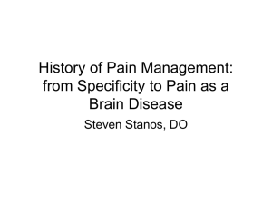 History of Pain Management: from Specificity to