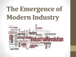 The Emergence of Modern Industry