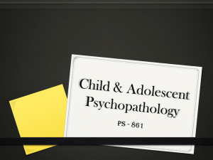 Child & Adolescent Psychopathology