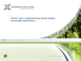 Grow your understanding about trading commodity derivatives