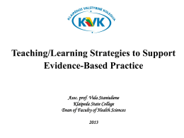 Teaching Learning Strategies to Support EBP