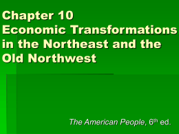Chapter 10 Economic Transformations in the Northeast and the Old