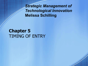 Schilling Ch 5- Timing of Entry