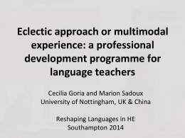 Eclectic approach or multimodal experience: a professional