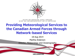 Providing meteorological services to the Canadian Armed