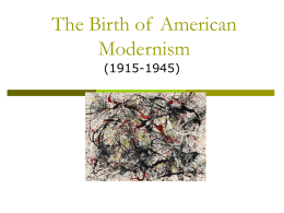 The Birth of American Modernism