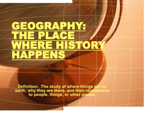 geography: the place where history happens
