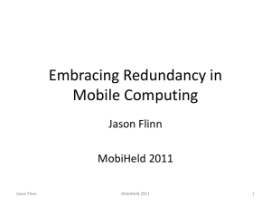 Applications of Redundancy in Mobile Computing