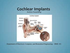 Cochlear Implants - Electrical, Computer & Biomedical Engineering