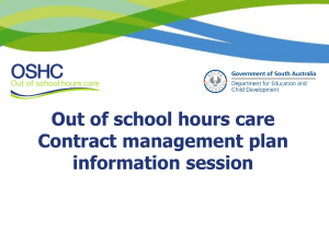 OSHC Contract management plan information session, PowerPoint