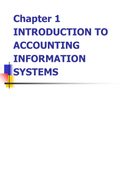 Chapter 1 INTRODUCTION TO ACCOUNTING INFORMATION