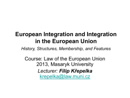European Integration and Integration in the European Union History