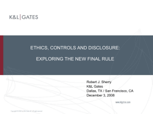 ethics, controls and disclosure: exploring the new final