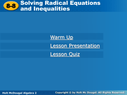 Section 8.8 - Solving Radical Equations and Inequalities