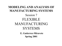 Professor's Slides: Flexible Manufacturing Systems