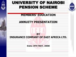 Annuities - The University of Nairobi Pension Scheme 2007