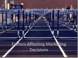11. Factors Affecting Marketing Decisions