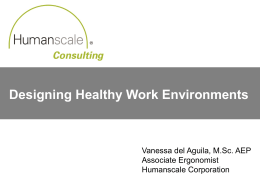 Designing Healthy Work Environments