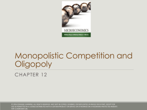 Chapter 12 - Monopolistic Competition