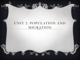 Unit 2: Population and Migration