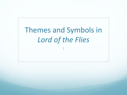 Themes and Symbols in Lord of the Flies