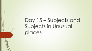 Day 15 – Subjects and Subjects in unusual places