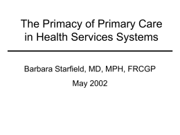 The Primacy of Primary Care in Health Services Systems