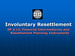 INVOLUNTARY DISPLACEMENT AND RESETTLEMENT PROCESS