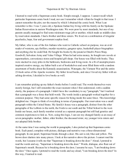 sherman alexies superman and me Extracts from this document introduction tristan marshall january 29, 2007 intro to literature jung compare contrast of story and movie the story this is what it means to say phoenix, arizona, by sherman alexie and the movie smoke signals are based on.