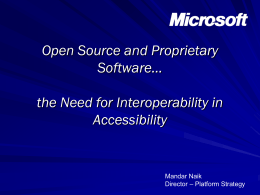 Open Source and Proprietary Software* the Need for Interoperability