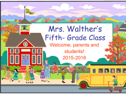 Mrs. Walther's Fifth- Grade Class
