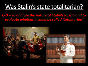 What was the nature of the Stalinist State?